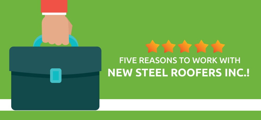 Why You Should Choose New Steel Roofers Inc..jpg